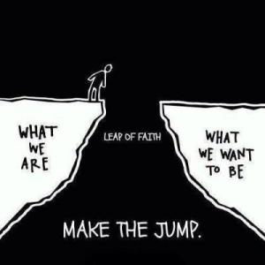 Leap Of Faith… Action-change-deditcation-inspiration-favim-com-715405